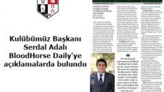 TJK BAŞKANI SERDAL ADALI BLOODHORSE DAİLY' YE AÇIKLAMALARDA BULUNDU